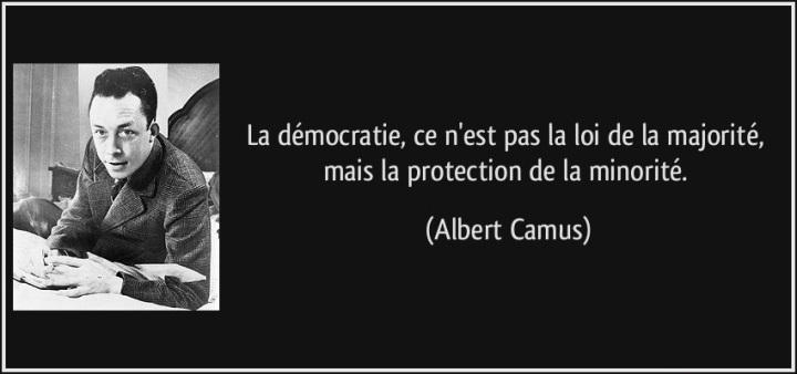 citation-la-democratie-ce-n-est-pas-la-loi-de-la-majorite-mais-la-protection-de-la-minorite-albert-camus-103432